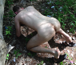 naked and on my knees in the woods